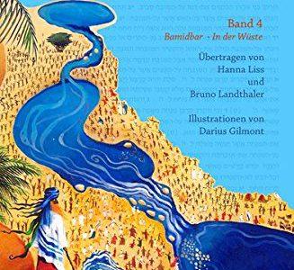 Erzähl es deinen Kindern. Die Torah in fünf Bänden. Band 4 Bamidbar - In der Wüste